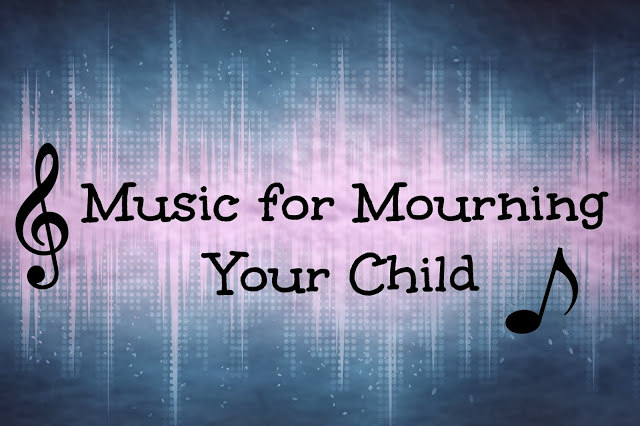 A Playlist for the Bereaved Parent